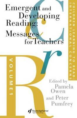 Children Learning to Read: International Concerns: Volume 1: Emergent and Developing Reading: Messages for Teachers