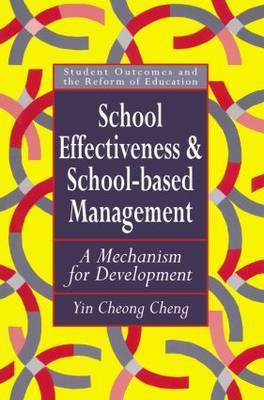 School Effectiveness and School-Based Management: A Mechanism for Development