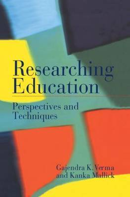 Researching Education: Perspectives and Techniques