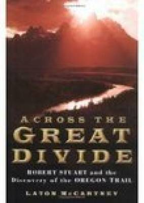 Across the Great Divide: Stuart and the Oregon Trail