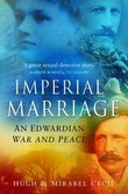 Imperial Marriage: An Edwardian War and Peace