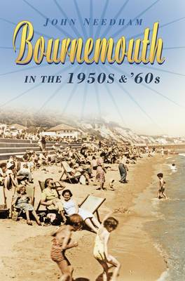 Bournemouth in the 1950s & '60s