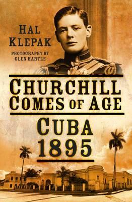 Churchill Comes of Age: Cuba 1895