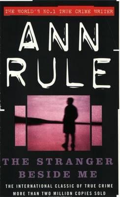 The Stranger Beside Me: The Inside Story of Serial Killer Ted Bundy (New Edition)