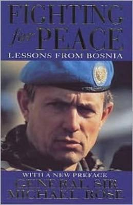 Fighting For Peace: Lessons from Bosnia 1994