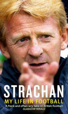 Strachan: My Life in Football