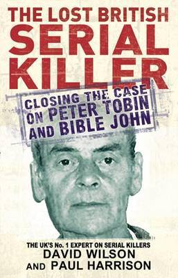 The Lost British Serial Killer