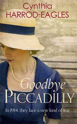 Goodbye Piccadilly: War at Home, 1914