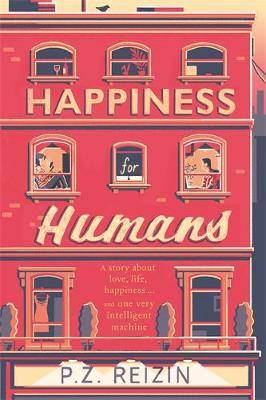 Happiness for Humans: the quirky romantic comedy for anyone looking for their soulmate