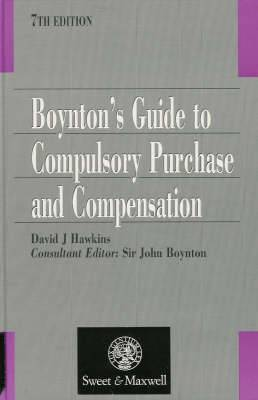 Boynton's Guide to Compulsory Purchase and Compensation