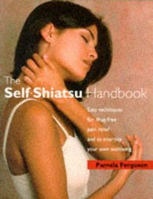 The Self-Shiatsu Handbook