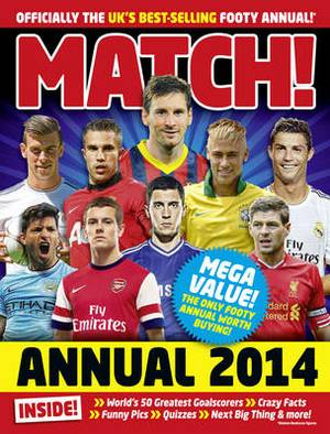 Match Annual: From the Makers of the UK's Bestselling Football Magazine: 2014