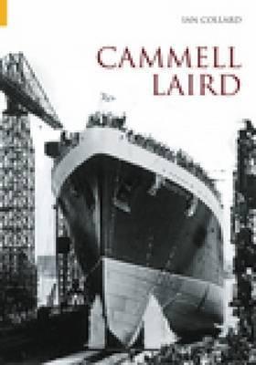 Cammell Laird: Volume I