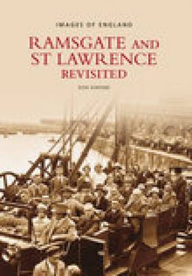 Ramsgate and St Lawrence Revisited