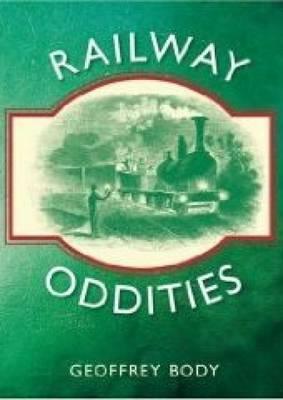 Railway Oddities