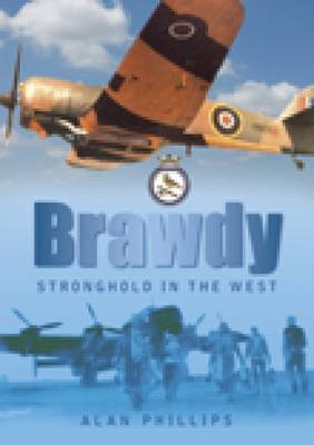 Brawdy: Stronghold in the West