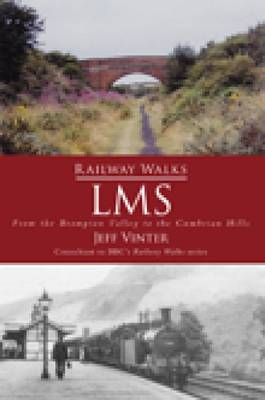 Railway Walks: LMS