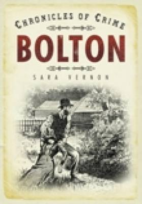 Chronicles of Crime: Bolton