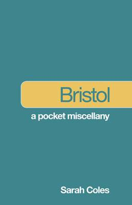 Bristol: A Pocket Miscellany