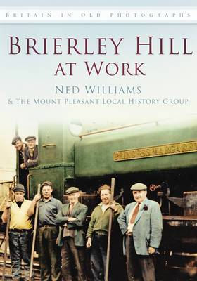 Brierley Hill at Work