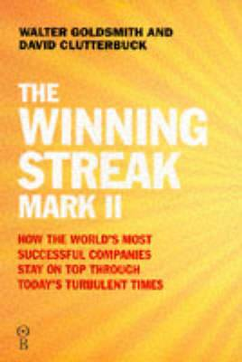 The Winning Streak Mark II: How the World's Most Successful Companies Stay on Top Through Today's Turbulent Times