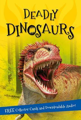 It's All About... Deadly Dinosaurs
