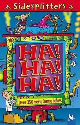 Ha! Ha! Ha!: Over 350 Very Funny Jokes
