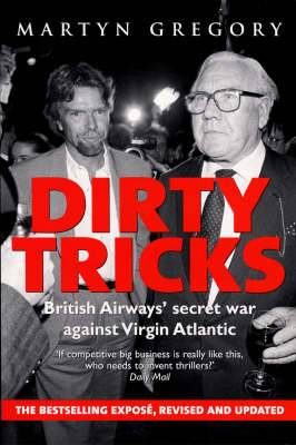 Dirty Tricks: British Airways' Secret War Against Virgin Atlantic
