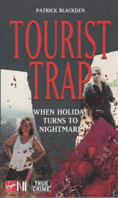 Tourist Trap: When Holiday Turns to Nightmare