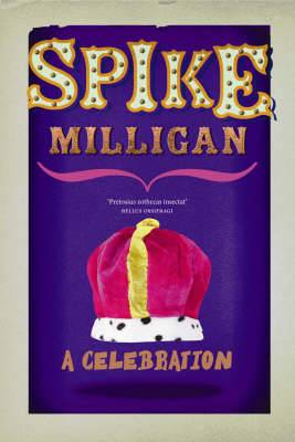 Spike Milligan: A Celebration
