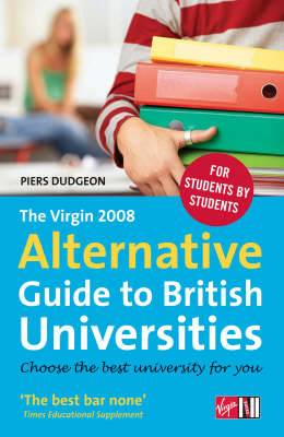 The Virgin 2008 Alternative Guide to British Universities