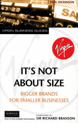 Its Not About Size: Bigger Brands for Smaller Businesses
