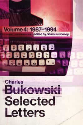 Selected Letters: Volume 4: 1987 - 1994