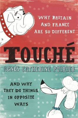 Touche: A French Woman's Take on the English