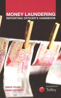 Money Laundering Reporting Officer's Handbook
