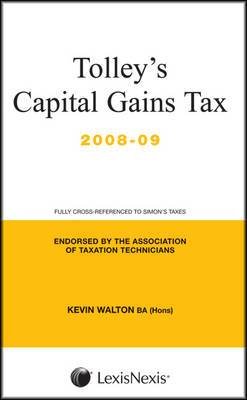 Tolley's Capital Gains Tax: 2008-09: Main Annual