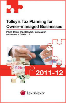 Tolley's Tax Planning for Owner-managed Businesses: 2011-12