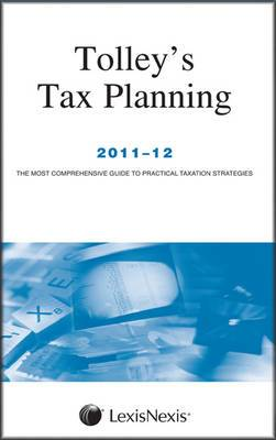 Tolley's Tax Planning: 2011-12