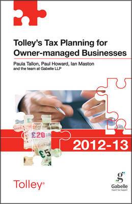 Tolley's Tax Planning for Owner-managed Businesses: 2012-13