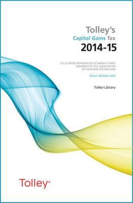 Tolley's Capital Gains Tax 2014-15 Main Annual