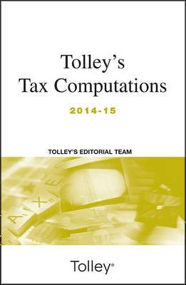 Tolley's Tax Computations: 2014-15