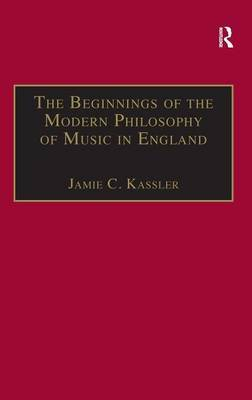 The Beginnings of Modern Philosophy of Music in England: Francis North's A Philosophical Essay of Musick (1677) and the Comments of Isaac Newton, Roger North and in the Philosophical Transactions