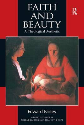 Faith and Beauty: A Theological Aesthetic