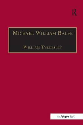 Michael William Balfe: His Life and His English Operas