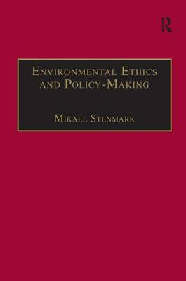 Environmental Ethics and Policy-Making