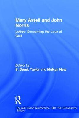 Mary Astell and John Norris: Letters Concerning the Love of God