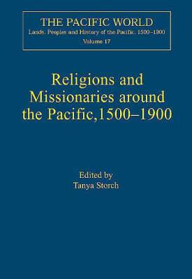 Religions and Missionaries Around the Pacific, 1500-1900
