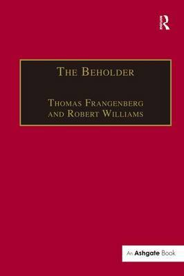 The Beholder: The Experience of Art in Early Modern Europe