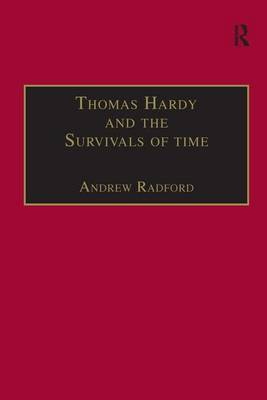 Thomas Hardy and the Survivals of Time