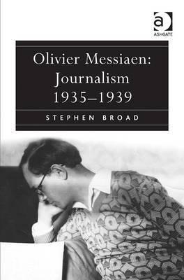 Olivier Messiaen: Journalism 1935-1939